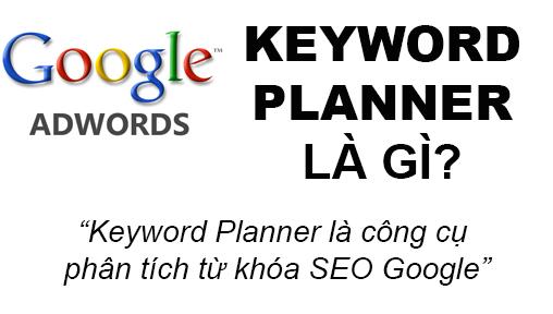 Keyword Planner La Gi