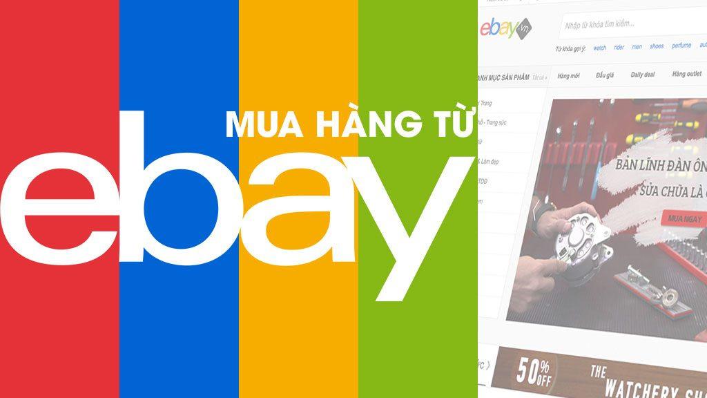4 Cach Mua Hang Tren Ebay My 1 1024x576
