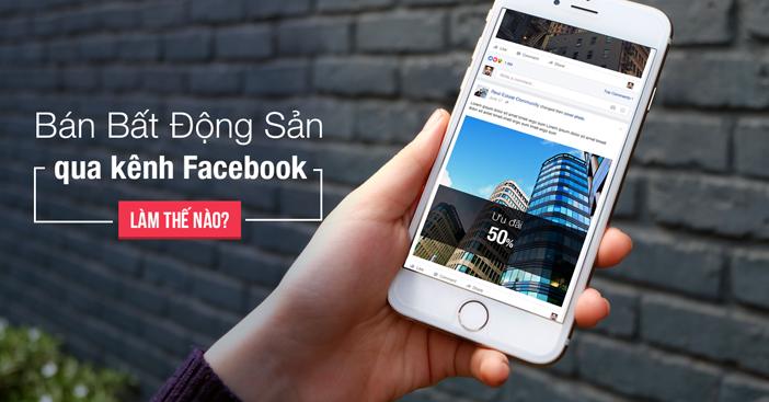 Kinh Doanh Bat Dong San Tren Facebook The Nao