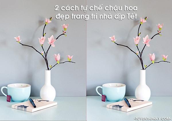 2 Cach Tu Che Chau Hoa Dep Trang Tri Nha Dip Tet
