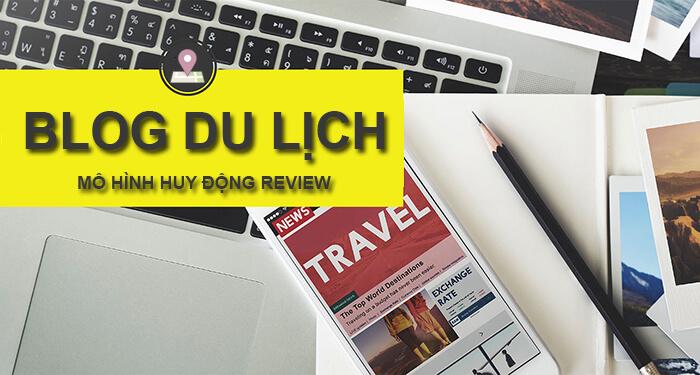 Tao Blog Du Lich Kiem Tien Online 1