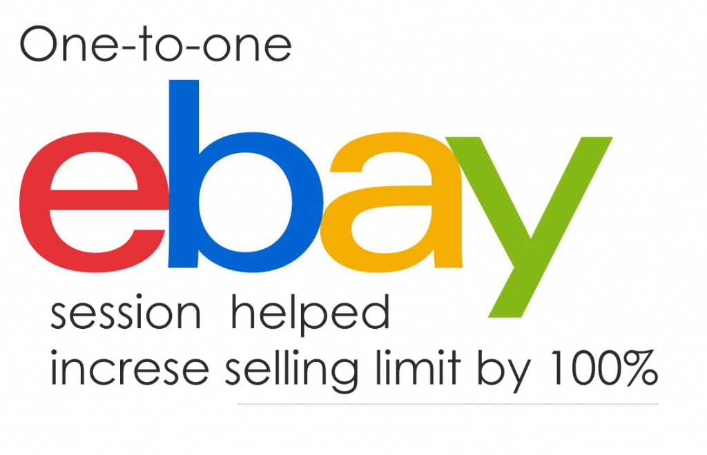 One To One Ebay Session Helped Increase Ebay Selling Limit By 100